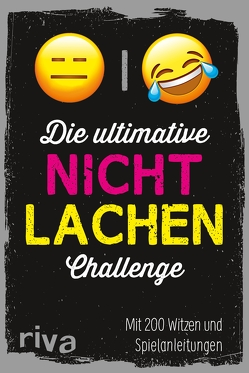 Die ultimative Nicht-lachen-Challenge von Verlag,  Riva