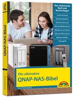 Die ultimative QNAP NAS Bibel – Das Praxisbuch – mit vielen Insider Tipps und Tricks – komplett in Farbe von Gieseke,  Wolfram