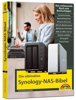 Die ultimative Synology NAS Bibel – Das Praxisbuch – mit vielen Insider Tipps und Tricks – komplett in Farbe von Gieseke,  Wolfram
