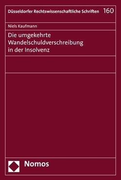 Die umgekehrte Wandelschuldverschreibung in der Insolvenz von Kaufmann,  Niels