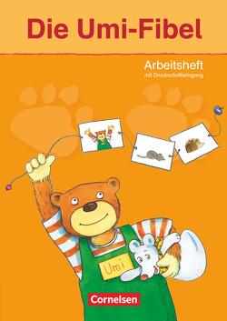 Die Umi-Fibel – Ausgabe 2011 / Arbeitsheft von Foster,  Heidelinde, Schramm,  Martina