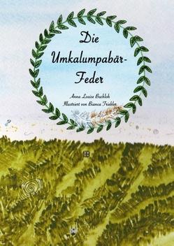 Die Umkalumpabär-Feder von Buchloh,  Anna Louise