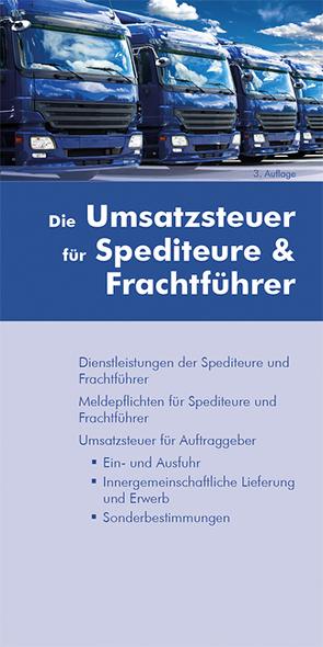 Die Umsatzsteuer für Spediteure & Frachtführer von Rojahn,  Sophie, Wagner,  Christoph