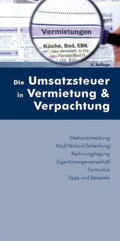 Die Umsatzsteuer in Vermietung & Verpachtung von Huber-Wurzinger,  Edith, Stingl,  Walter