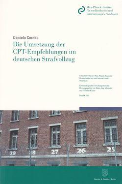 Die Umsetzung der CPT-Empfehlungen im deutschen Strafvollzug. von Cernko,  Daniela