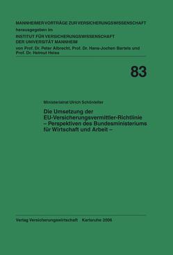 Die Umsetzung der EU-Versicherungsvermittler-Richtlinie von Albrecht,  Peter, Bartels,  Hans J, Heiss,  Helmut