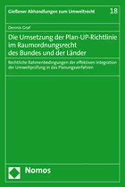 Die Umsetzung der Plan-UP-Richtlinie im Raumordnungsrecht des Bundes und der Länder von Gräf,  Dennis