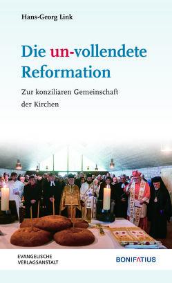 Die un-vollendete Reformation von Link,  Hans-Georg