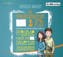 Die Unausstehlichen & ich – Freunde halten das Universum zusammen von Häcke,  Maximiliane, Matt,  Norman, Walder,  Vanessa
