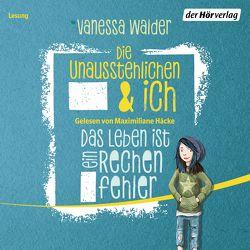 Die Unausstehlichen und ich von Häcke,  Maximiliane, Matt,  Norman, Walder,  Vanessa