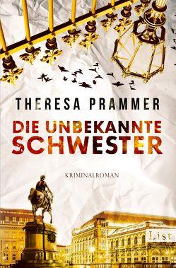 Die unbekannte Schwester von Prammer,  Theresa