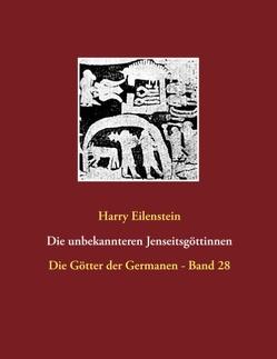 Die unbekannteren Jenseitsgöttinnen von Eilenstein,  Harry