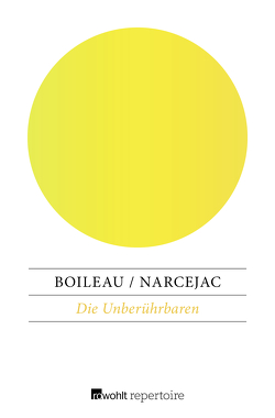 Die Unberührbaren von Boileau,  Pierre, Narcejac,  Thomas, Uebe,  Elisabeth