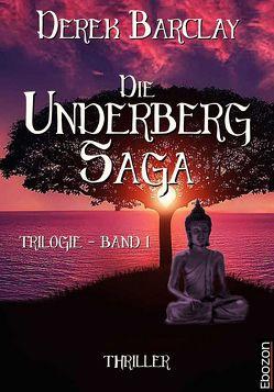 Die Underberg Saga von Barclay,  Derek
