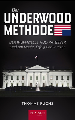 Die Underwood-Methode von Fuchs,  Thomas