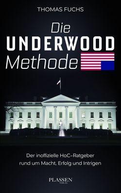 Die Underwood-Methode von Fuchs,  Thomas