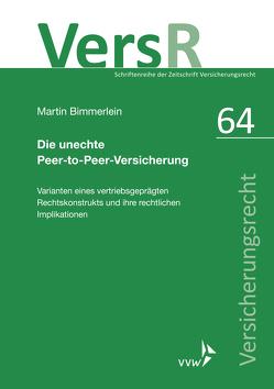 Die unechte Peer-to-Peer-Versicherung von Bimmerlein,  Martin