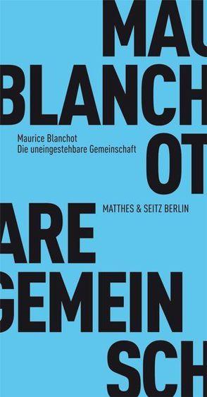 Die uneingestehbare Gemeinschaft von Blanchot,  Maurice