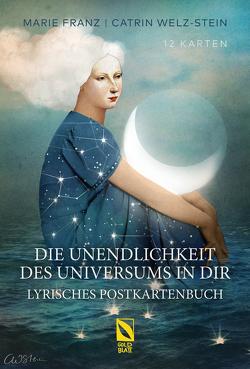Die Unendlichkeit des Universums in dir von Marie,  Franz