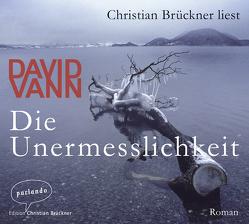 Die Unermesslichkeit von Brückner,  Christian, Mandelkow,  Miriam, Vann,  David