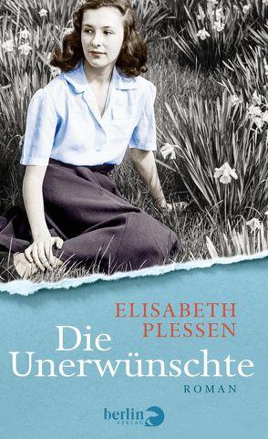 Die Unerwünschte von Plessen,  Elisabeth