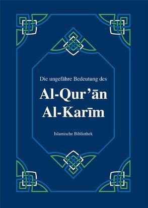 Die ungefähre Bedeutung des Al-Qur'an Al-Karim von Rassoul,  Muhammad
