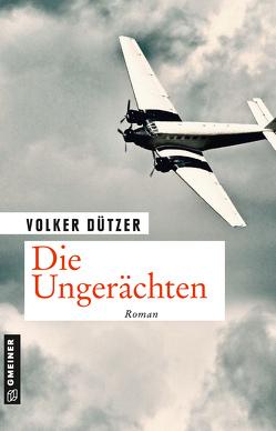 Die Ungerächten von Dützer,  Volker