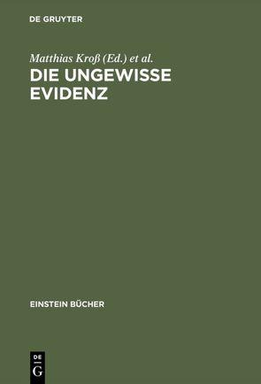 Die ungewisse Evidenz von Kroß,  Matthias, Smith,  Gary
