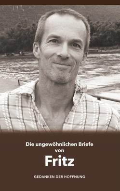 Die ungewöhnlichen Briefe von Fritz von Signer,  Peter