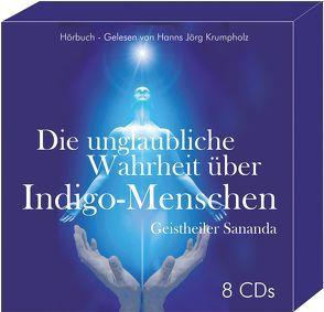 Die unglaubliche Wahrheit über Indigo-Menschen von Brecht,  Oliver Michael