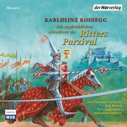 Die unglaublichen Abenteuer des Ritters Parzival von Augustinski,  Peer, Koinegg,  Karlheinz, Pittrich,  Klaus-Dieter