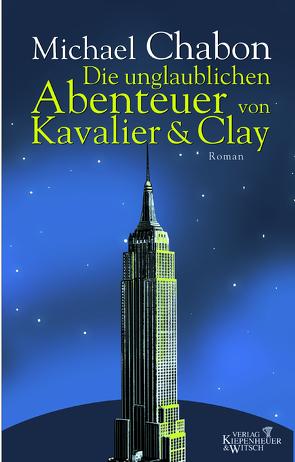Die unglaublichen Abenteuer von Kavalier & Clay von Chabon,  Michael, Fischer,  Andrea