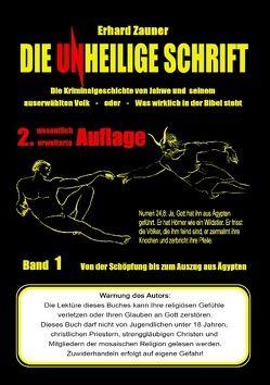 Die unheilige Schrift von Zauner,  Erhard