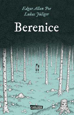 Die Unheimlichen: Berenice von Jüliger,  Lukas, Kreitz,  Isabel, Poe,  Edgar Allan