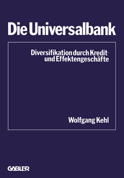 Die Universalbank von Kehl,  Wolfgang