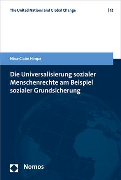 Die Universalisierung sozialer Menschenrechte am Beispiel sozialer Grundsicherung von Himpe,  Nina-Claire