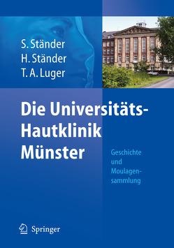 Die Universitäts-Hautklinik Münster von Luger,  Thomas A., Ständer,  Hartmut, Ständer,  Sonja