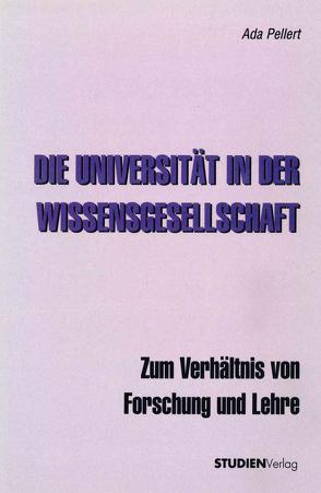 Die Universität in der Wissensgesellschaft von Pellert,  Ada