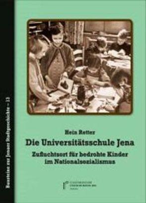 Die Universitätsschule Jena von Mieth,  Matias, Retter,  Hein