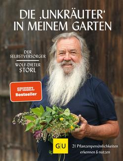 """Die """"Unkräuter"""" in meinem Garten von Storl,  Wolf-Dieter"""