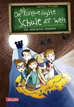 Die unlangweiligste Schule der Welt 3: Die entführte Lehrerin von Kirschner,  Sabrina J., Parciak,  Monika