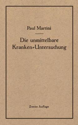 Die unmittelbare Kranken-Untersuchung von Martini,  Paul