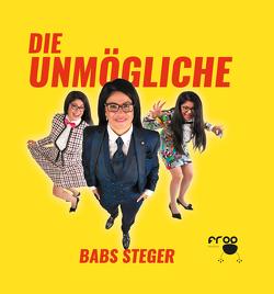 Die Unmögliche von Brych,  Dave, Knödel,  Karl, Steger,  Babs