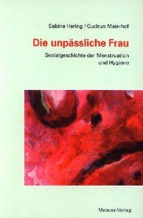 Die unpässliche Frau von Hering,  Sabine, Maierhof,  Gudrun
