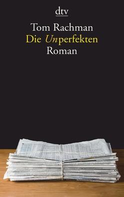 Die Unperfekten von Biermann,  Pieke, Rachman,  Tom