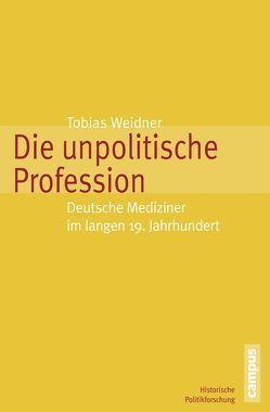 Die unpolitische Profession von Weidner,  Tobias