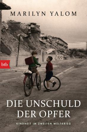 Die Unschuld der Opfer von Holfelder-von der Tann,  Cornelia, Yalom,  Marilyn