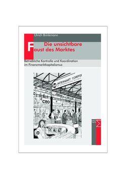 Die unsichtbare Faust des Marktes von Brinkmann,  Ulrich