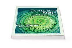 Die unsichtbare Kraft in Lebensmitteln, BIO und NICHTBIO im Vergleich von Dahlke,  Dr. Ruediger, Dänzer,  A W