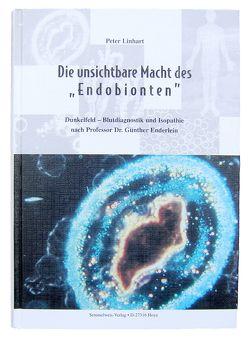 """Die unsichtbare Macht des """"Endobionten"""" von Linhart,  Peter"""